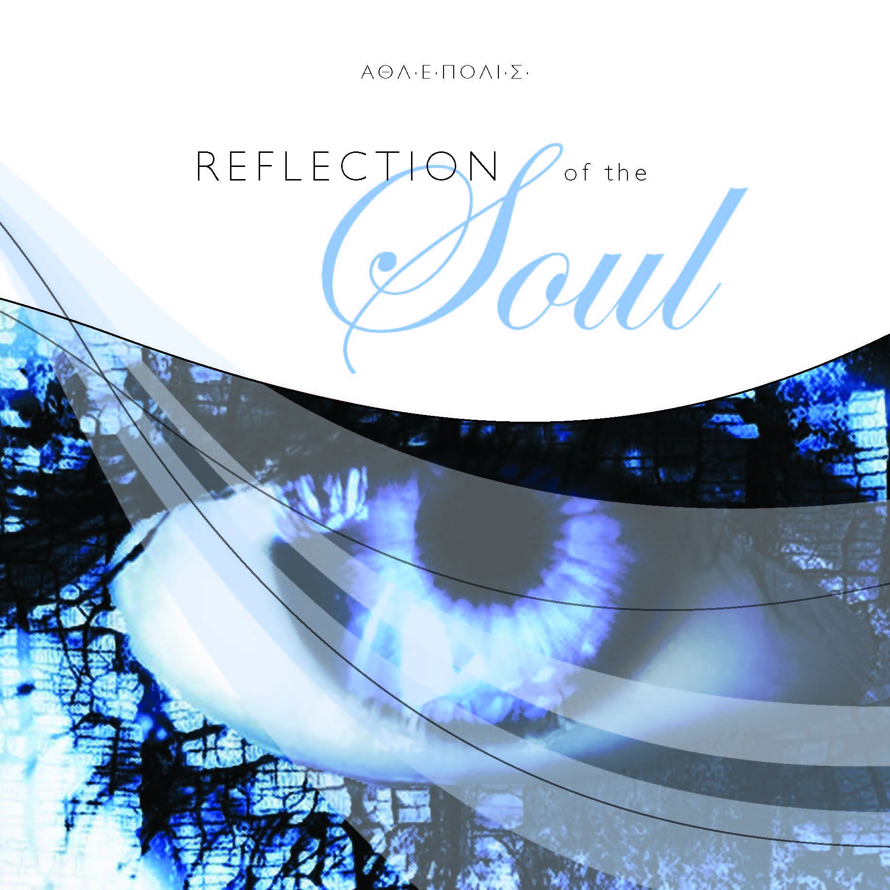 REFLECTION OF THE SOUL